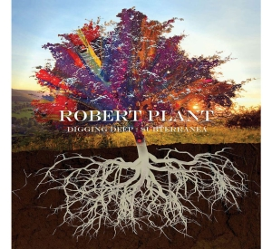 ROBERT PLANT – DIGGING DEEP SUBTERRANIA/LZ NEWS/ROBERT PLANT PODCAST/PETER GREEN RIP/KNEBWORTH IT WAS 41 YEARS AGO/PAGE & PLANT 1995 UK TOUR/ON THE PLAYER/DL DIARY BLOG UPDATE
