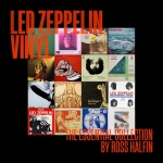 LED ZEPPELIN VINYL – THE ESSENTIAL COLLECTION BY ROSS HALFIN PRE ORDER NOW/SAVING GRACE FOR NORDOFF ROBBINS MUSIC THERAPY CHRISTMAS EVENT/LED ZEPPELIN 02 REUNION 13 YEARS GONE/ LZ NEWS/LETZ ZEP ONLINE GIG/HONOLULU 70/DL DIARY BLOG UPDATE/