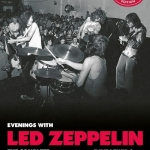 ANNOUNCING THE AUTUMN PUBLICATION OF EVENINGS WITH LED ZEPPELIN REVISED & EXPANDED EDITION/LZ NEWS/PHYSICAL GRAFFITI 46 YEARS GONE/1975 US TOUR SNAPSHOT/AUCKLAND NZ 1972 CINE FILM FIND/DL DIARY BLOG UPDATE